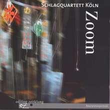 Schlagquartett Köln - Zoom, CD