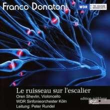 Franco Donatoni (1927-2000): Le ruisseau sur l'escalier für Cello & Kammerorchester, CD