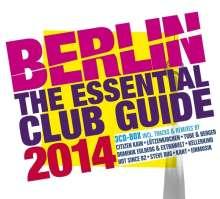 Berlin - The Essential Club Guide 2014, 3 CDs