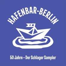 Hafenbar Berlin: 50 Jahre, 2 CDs
