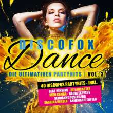 Discofox Dance Vol.3 Die Ultimativen Party Hits, 2 CDs