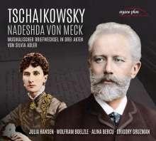 Peter Iljitsch Tschaikowsky (1840-1893): Tschaikowsky & Nadeshda von Meck - Musikalischer Briefwechsel in drei Akten von Silvia Adler, 3 CDs