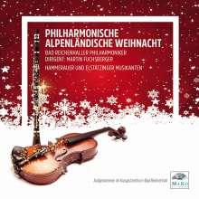 Bad Reichenhaller Philharmoniker: Philharmonische Alpenländische Weihnacht, CD