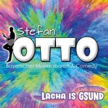 Stefan Otto: Lacha Is Gsund, CD