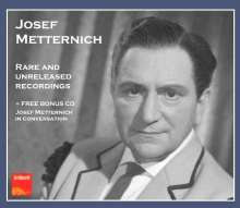 Josef Metternich - Rare and Unreleased Recordings, 3 CDs