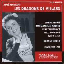 Aime Maillart (1817-1871): Les Dragons de Villars (in deutscher Sprache), 2 CDs