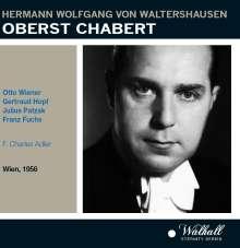 Hermann Wolfgang von Waltershausen (1882-1954): Oberst Chabert (in deutscher Sprache), 2 CDs