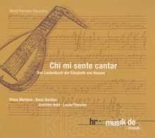 Chi mi sente cantar-Das Lautenbuch der Elisabeth von Hessen, CD