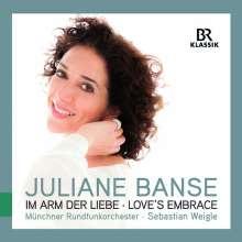 Juliane Banse - Im Arm der Liebe (Love's Embrace), CD