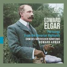 "Edward Elgar (1857-1934): Part-Songs ""From the Bavarian Highlands"", CD"
