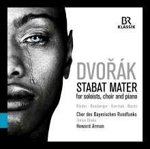 Antonin Dvorak (1841-1904): Stabat Mater op.58 (für Soli, Chor & Klavier), CD