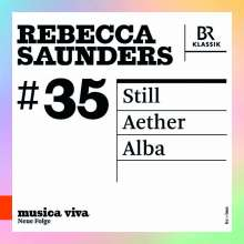 Rebecca Saunders (geb. 1967): Still für Violine & Orchester, CD