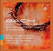 Bachs Matthäus-Passion (Eine Werkeinführung), 2 CDs