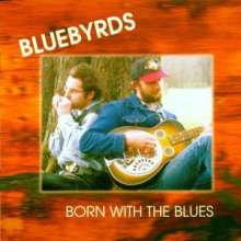 Bluebyrds: Born With The Blues, CD