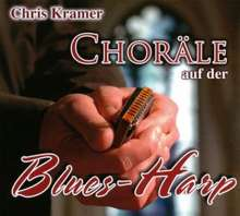 Chris Kramer: Choräle auf der Blues-Harp, CD