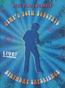 Thomas Blug: Blug Plays Hendrix 2: Jimi's 70th Electric Birthday Experience (Live in Hamburg), DVD