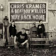 Chris Kramer & Beatbox 'n' Blues: Way Back Home, CD