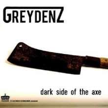 Greydenz: Dark Side Of The Axe, CD