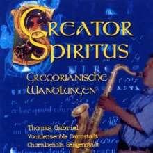 Thomas Gabriel (20.Jh.): Creator Spiritus - Gregorianische Wandlungen, CD