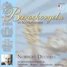 Norbert Düchtel - Barockorgeln in Niederbayern, CD