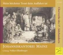 Johanniskantorei Mainz - Mein höchster Trost dein Auffahrt ist, CD
