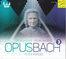 "Johann Sebastian Bach (1685-1750): Orgelwerke ""OpusBach"" Vol.3, CD"