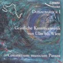 Donaubarock I - Geistliche Kammermusik von Ulm bis Wien, CD