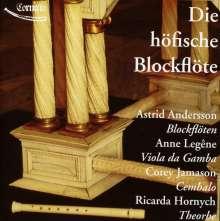 Astrid Andersson - Die höfische Blockflöte, CD