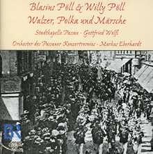 Blasius Pöll (1855-1919): Walzer, Polkas, Märsche, CD