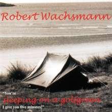 Robert Wachsmann: Youre Sleeping On A Golfgreen, CD