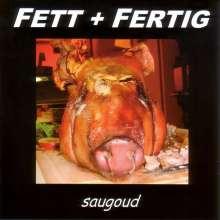 Fett+fertig: saugoud, CD