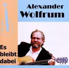 """Alexander """"Sandy"""" Wolfrum: Es bleibt dabei, CD"""