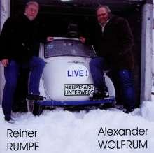 Alexander Wolfrum + Reiner Rumpf: Hauptsach' unterwegs: Live!, CD
