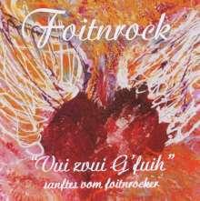 Foitnrock: Vui Zvui G'fui, CD
