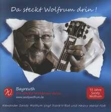 """Alexander """"Sandy"""" Wolfrum: Da steckt Wolfrum drin!, CD"""