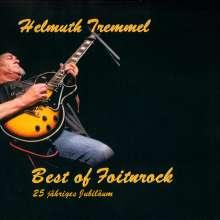 Helmut Tremmel (Foitnrock): Best Of Foitnrock, CD