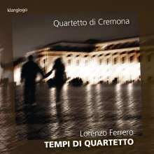 Lorenzo Ferrero (geb. 1951): Tempi Di Quartetto, CD