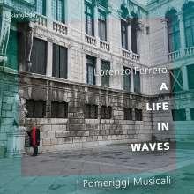 """Lorenzo Ferrero (geb. 1951): Musik für Kammerorchester - """"A Life in Waves"""", CD"""