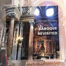 """Lorenzo Ferrero (geb. 1951): Musik für Kammerorchester - """"Baroque Revisited"""", CD"""