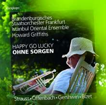 Brandenburgisches Staatsorchester Frankfurt - Happy Go Lucky, CD