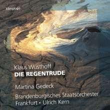 Klaus Wüsthoff (geb. 1922): Die Regentrude, CD