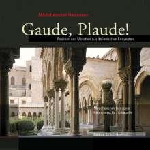 Gaude,Plaude - Psalmen & Motetten a.italienischen Konventen, CD