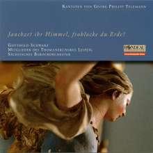 """Georg Philipp Telemann (1681-1767): Kantaten """"Jauchzet ihr Himmel, frohlocke du Erde!"""", CD"""