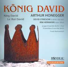 Arthur Honegger (1892-1955): Le Roi David (in dt.Spr.), CD