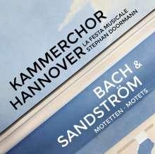 Kammerchor Hannover - Bach & Sandström, CD