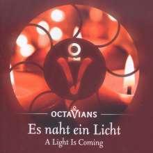 Octavians - Es naht ein Licht, CD