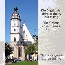 Ullrich Böhme - Die Orgeln der Thomaskirche zu Leipzig, CD