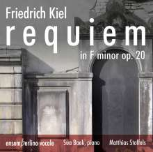 Friedrich Kiel (1821-1885): Requiem f-moll op. 20 für Soli, Chor & Klavier, CD