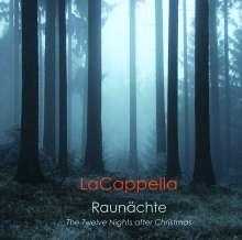 La Cappella - Raunächte, CD