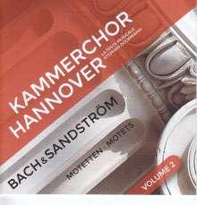 Kammerchor Hannover - Bach & Sandström Vol.2, CD